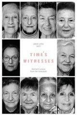 Omslag - Time's Witnesses: Women's Voices from the Holocaust