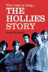 Omslag - The Road is Long: The Hollies Story
