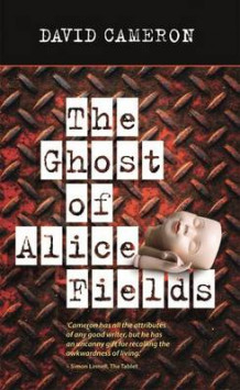 The Ghost of Alice Fields av David Cameron (Heftet)