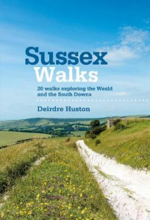 Sussex Walks av Deirdre Huston (Heftet)