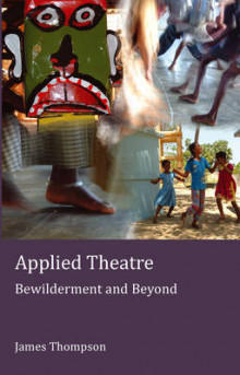 Applied Theatre av James Thompson (Heftet)