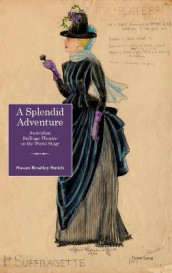 A Splendid Adventure av Susan Bradley Smith (Innbundet)