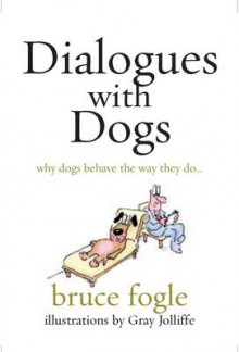 Dialogues with Dogs av Bruce Fogle (Heftet)