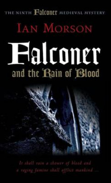 Falconer and the Rain of Blood av Ian Morson (Innbundet)