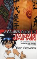 A Gaijin's Guide to Japan av Ben Stevens (Heftet)