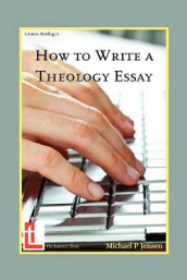 How to Write a Theology Essay av Michael P Jensen (Heftet)