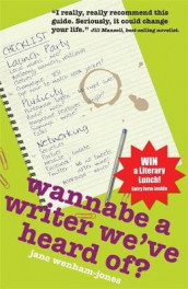 Wannabe A Writer We've Heard Of? av Jane Wenham-Jones (Heftet)