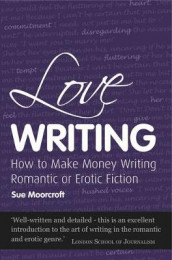 Love Writing av Sue Moorcroft (Heftet)