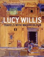 Travels with Watercolour av Lucy Willis og Robin Capon (Heftet)