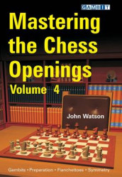 Mastering the Chess Openings: v. 4 av John Watson (Heftet)