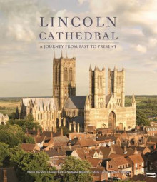 Lincoln Cathedral: A Journey from Past to Present av Pam Hartshorne (Innbundet)
