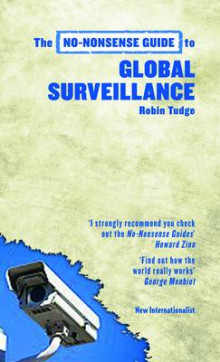 The No-Nonsense Guide to Global Surveillance av Robin Tudge (Heftet)