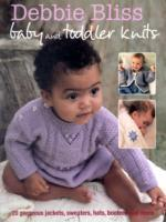 Baby and Toddler Knits av Debbie Bliss (Heftet)