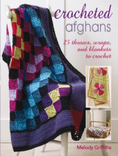 Crocheted Afghans av Melody Griffiths (Heftet)