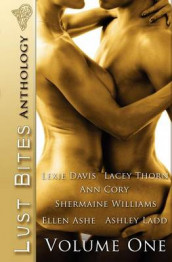 Lust Bites Anthology: v. 1 av Ellen Ashe, Ann Cory, Lexie Davis, Ashley Ladd, Lacey Thorn og Shermaine Williams (Heftet)