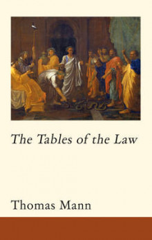 The Tables of the Law av Thomas Mann og Michael Wood (Innbundet)