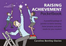 Raising Achievement Pocketbook 2015 av Caroline Bentley-Davies (Heftet)