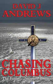 Chasing Columbus av David J. Andrews (Heftet)