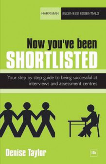 Now You've Been Shortlisted av Denise Taylor (Heftet)