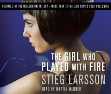 The Girl Who Played With Fire av Stieg Larsson (Lydbok-CD)