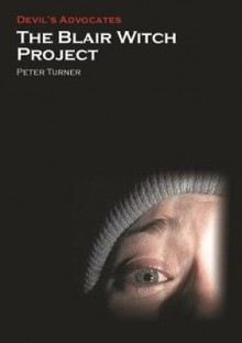 The Blair Witch Project av Peter Turner (Heftet)