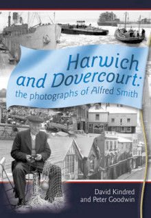 Harwich and Dovercourt av David Kindred og Peter F. Goodwin (Heftet)