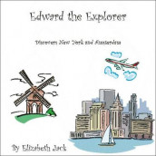 Edward the Explorer av Elizabeth Jack (Heftet)