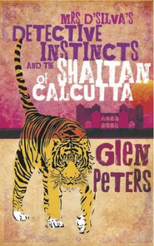 Mrs D'silva's Detective Instincts and the Shaitan of Calcutta av Glen Peters (Heftet)