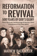 Omslag - Reformation to Revival, 500 Years of God's Glory