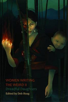 Women Writing the Weird II av Nancy A. Collins, Sandra McDonald og Alex Dally MacFarlane (Heftet)