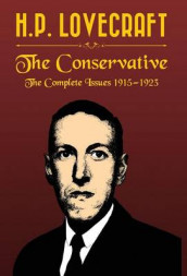 The Conservative av H P Lovecraft (Innbundet)