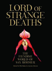 Lord of Strange Deaths av Phil Baker (Heftet)