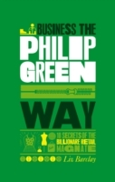 The Unauthorized Guide to Doing Business the Philip Green Way av Liz Barclay (Heftet)