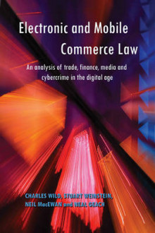 Electronic and Mobile Commerce Law av Dr. Charles Wild, Neil MacEwan, Stuart Weinstein og Neal Geach (Heftet)