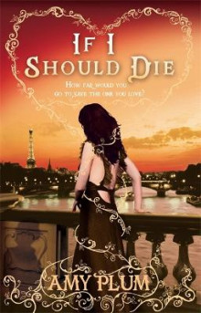 If I Should Die av Amy Plum (Heftet)
