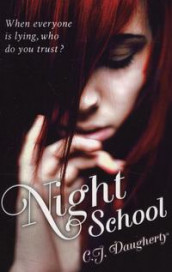 Night school av C.J. Daugherty (Heftet)