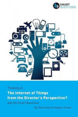 Omslag - Thinking Of... the Internet of Things from the Director's Perspective? Ask the Smart Questions