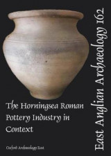 Omslag - EAA 162 The Horningsea Roman Pottery Industry in Context