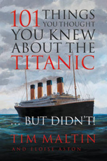 101 Things You Thought You Knew About the Titanic...But Didn't! av Tim Maltin og Eloise Aston (Heftet)