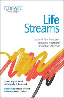 Life Streams av James Bryan Smith og Lynda L. Graybeal (Heftet)