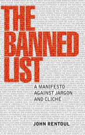 The Banned List av John Rentoul (Innbundet)