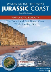 Walks Along the West Jurassic Coast - Portland to Exmouth av Robert Westwood (Heftet)