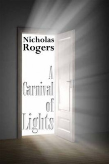 A Carnival of Lights av Nicholas Rogers (Heftet)