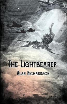 The Lightbearer av Alan Richardson (Heftet)