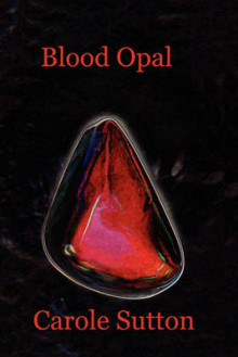 Blood Opal av Carole Sutton (Heftet)