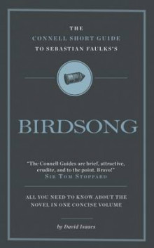 The Connell Short Guide to Sebastian Faulks's Birdsong av David Isaacs (Heftet)