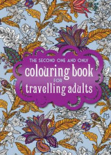 Omslag - The One Second One and Only Coloring Book for Travelling Adults: Part 2
