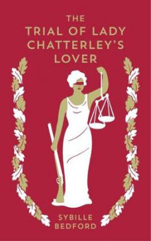 The Trial of Lady Chatterley's Lover av Sybille Bedford (Heftet)