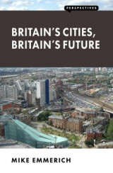 Omslag - Britain's Cities, Britain's Future