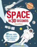Space in 30 Seconds av Clive Gifford og Dr. Mike Goldsmith (Heftet)